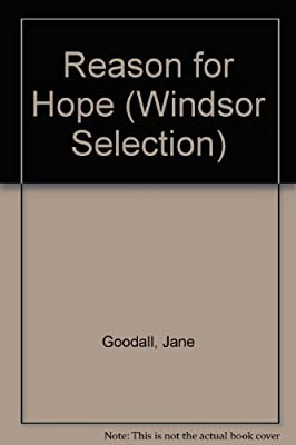 Reason for Hope (Windsor Selection)