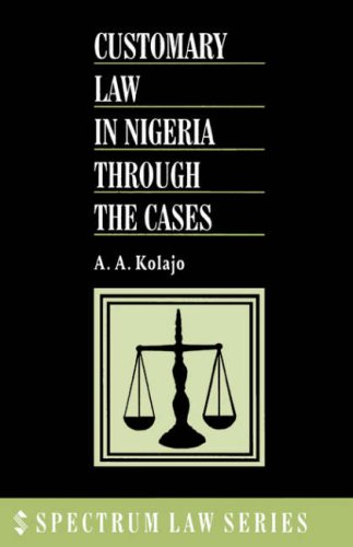 Customary Law in Nigeria Through the Cases