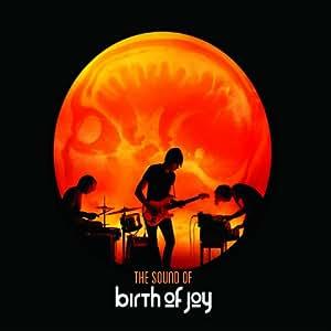 The Sound Of Birth Of Joy
