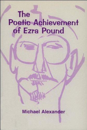 The Poetic Achievement of Ezra Pound
