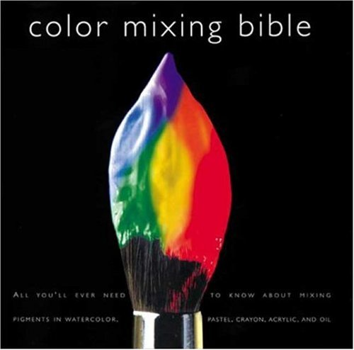 Book Cover Watercolor Mixing : Book review color mixing bible all you ll ever need to
