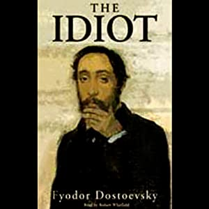 The Idiot [Blackstone] Audiobook
