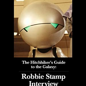 The Hitchhiker's Guide to the Galaxy: Robbie Stamp Interview (04/06/05) | [Robbie Stamp]