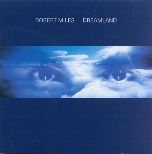 Robert Miles - More Than Miles 4 Dreamhouse 97 - Zortam Music
