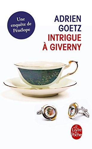 Intrigue à Giverny : Une enquête de Pénélope