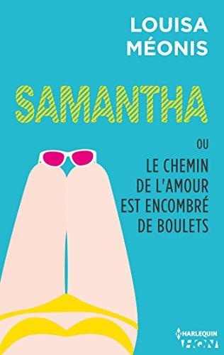 Samantha ou Le chemin de l'amour est encombré de boulets