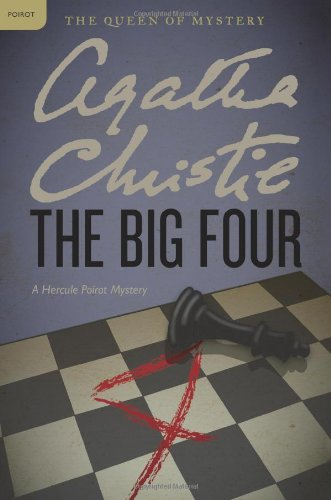 The Big Four  A Hercule Poirot Mystery  Hercule Poirot Mysteries
