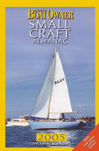 Practical Boat Owner Small Craft Almanac 2005 (Practical Boat Owner compare prices)