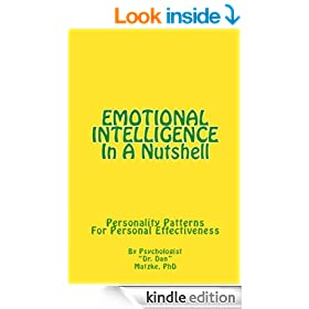 EMOTIONAL INTELLIGENCE In A Nutshell - Personality Patterns For Personal Effectiveness