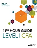 img - for Wiley 11th Hour Guide for 2016 Level I CFA Exam (Wiley 11th Hour Guides) book / textbook / text book