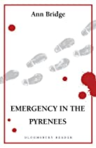 Emergency In The Pyrenees (bloomsbury Reader)