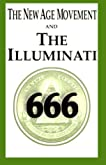 The New Age Movement and the Illuminati 666