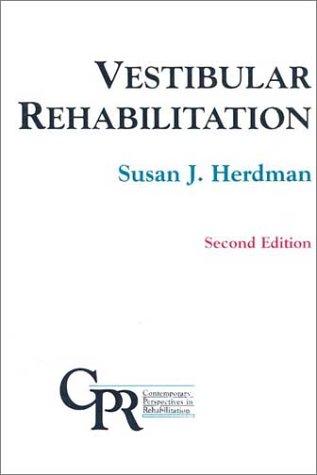Vestibular Rehabilitation Second Edition(Contemporary Perspectives in Rehabilitation)