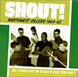 Image of Shout!: Northwest Killers 1964- 65 (Vol. 2)