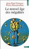 echange, troc Pierre Rosanvallon, Jean-Paul Fitoussi - Le nouvel âge des inégalités