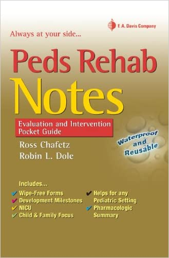 Peds Rehab Notes: Evaluation and Intervention Pocket Guide (Davis's Notes Book)