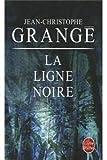 img - for La Ligne noire book / textbook / text book