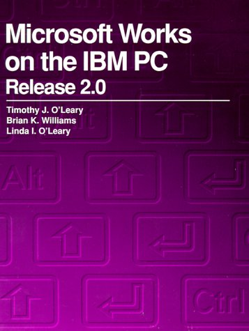 Microsoft Works on the IBM PC Release 2.0