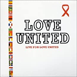 Live For Love United [Import anglais]