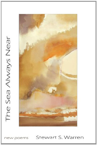 The Sea Always Near: new poems: Volume 1