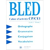 Bled, cahiers d&#39;activits CP-CE1. Cycle 2, niveau 2par Bled