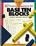 Twenty Thinking Questions for Base Ten Blocks (Twenty Thinking Questions)