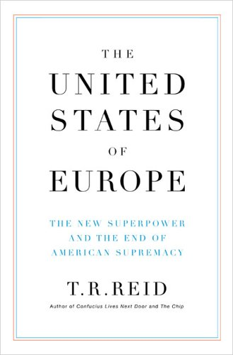 Image for United States Of Europe : The New Superpower and the End of American Supremacy
