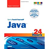 Sams Teach Yourself Java in 24 Hours (5th Edition) ~ Rogers Cadenhead