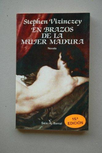 En Brazos De La Mujer Madura