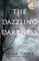 The Dazzling Darkness (English Edition)