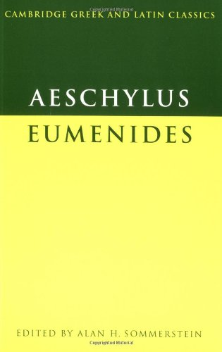 Aeschylus: Eumenides (Cambridge Greek and Latin Classics)