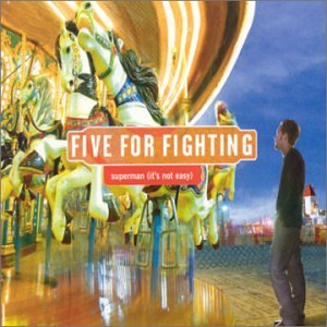 Five For Fighting - Superman (It
