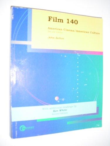 Film 140 American Cinema / American Culture Second Edition