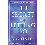 The Secret of Letting Go ~ Guy Finley