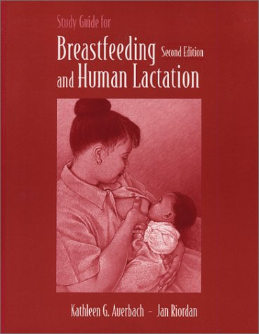 Study Guide For Breastfeeding And Human Lactation