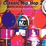 echange, troc Various Artists - Classic Hip Hop Mastercuts