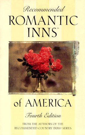 Recommended Romantic Inns, 4th