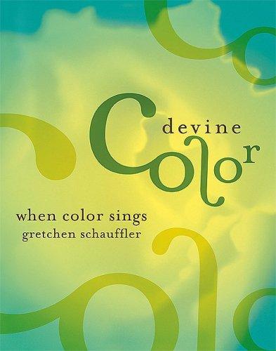Devine Color: When Color Sings