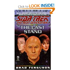 The Last Stand (Star Trek: The Next Generation, No. 37) by Brad Ferguson