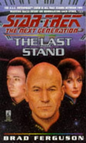 The Last Stand (Star Trek The Next Generation, No 37), BRAD FERGUSON