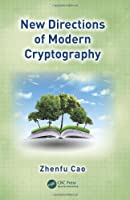 New Directions of Modern Cryptography Front Cover