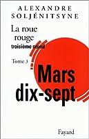La Roue Rouge, tome 3 : Mars 17