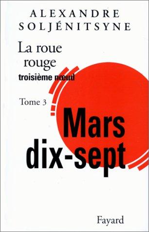 La Roue rouge (3) : Mars dix-sept : Troisième noeud