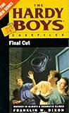 Final Cut (Hardy Boys Casefiles) (0671716247) by Dixon, Franklin W.