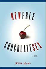 New Free Chocolate Sex: A Novel