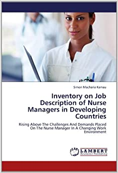 inventory on job description of nurse managers in developing countries rising above the