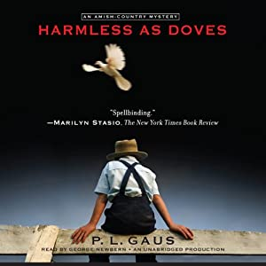 Harmless as Doves: An Amish-Country Mystery, Book 7 | [P. L. Gaus]