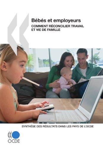 Bébés et employeurs : Comment réconcilier travail et vie de famille : Synthèse des résultats dans les pays de l'OCDE