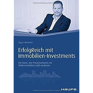 ErfolgReich  mit Immobilien-Investments: Die Kunst, wie Privatinvestoren mit Wohnimmobilien Geld ver