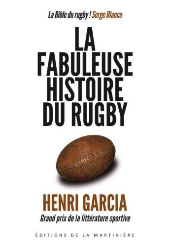 La fabuleuse histoire du rugby francais